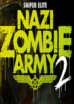 狙�艟�英�{粹僵尸大�2(Sniper Elite:Nazi Zombie Army 2)PC中文�h化破解版