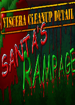 内脏清理细节:圣诞之怒(Viscera Cleanup Detail: Santa's Rampage)v1.09破解版