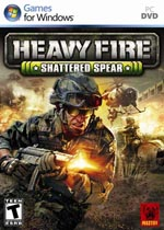 战火纷飞:破碎之矛(Heavy Fire: Shattered Spear)PC中文破解版