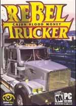 叛逆卡车司机(Rebel Trucker: Cajun Blood Money)硬盘版