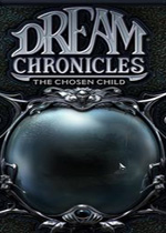��֮��3��ѡ�еĺ���(Dream Chronicles The Chosen Child)�������İ�