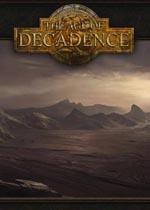 颓废年代(The Age of Decadence)破解版