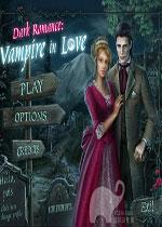 黑暗罗曼史:恋爱中的吸血鬼