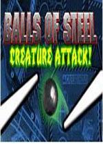 街道弹子球(Balls of Steel-Creature Attack)1.0硬盘版