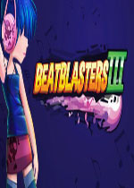 节奏狂欢3(BeatBlasters III)PC正式破解版v1.02