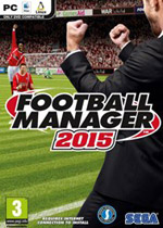 足球经理2015(Football Manager 2015)PC汉化中文破解版v15.3.2