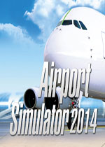 机场模拟2014(Airport Simulator 2014)破解版