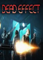 死亡效应(Dead Effect)破解版v1.4