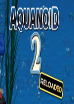 海底世界2:重装上阵(Aquanoid 2: Reloaded)v1.04破解版