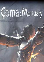 昏迷:殓房(Coma:Mortuary)破解版
