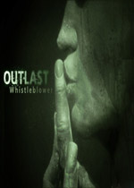 逃生:告密者(Outlast: Whistleblower)中文破解版
