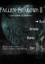 坠落暗影2:再次机遇(Fallen Shadows II:Second Chance)测试版