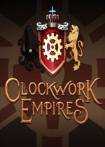 发条帝国(Clockwork Empires)PC破解版v1.0b