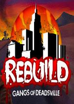 重建僵尸大陆之僵尸村黑帮(Rebuild: Gangs of Deadsville)破解版v1.6.18