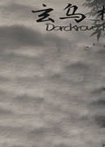 玄乌(Darckrow)试玩版