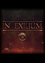流放之中(In Exilium)破解版v1.64