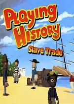历史游戏:奴隶交易(Playing History: Slave Trade)破解版v1.0.7