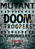 毁灭部队异型战争(Doom Troopers The Mutant Chronicles)MD版