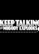 没人会被炸掉(Keep Talking and Nobody Explodes)破解版v1.02