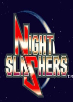 ��ҹɱ��(Night Slasher)���Խֻ��