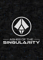 奇点灰烬(Ashes of the Singularity)正式版