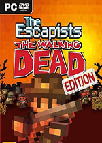 脱逃者:行尸走肉(The Escapists:The Walking Dead)豪华中文破解版