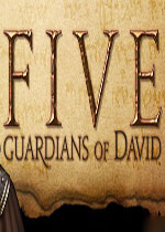 五:大卫的守护者(FIVE: Guardians of David)破解版