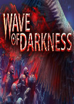 黑暗浪潮(Wave of Darkness)破解版
