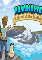 PewDiePie: 兄弟拳传奇(PewDiePie: Legend of the Brofist)PC硬盘版