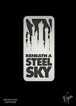 钢铁天空下(BENEATH A STEEL SKY)破解版