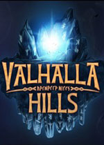 瓦尔哈拉山(Valhalla Hills)集成Fire Mountains DLC中文破解版v1.02.01