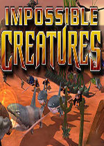 不可思议生物:Steam版(Impossible Creatures)0x0815破解版
