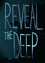 揭秘深处(Reveal The Deep)硬盘版v1.2
