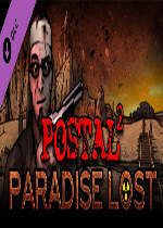 喋血街头2:失乐园(POSTAL 2: Paradise Lost)破解版
