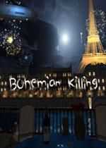 ��������ɱ¾(Bohemian Killing)Ӳ�̰�