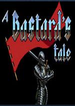 一个混蛋的故事(A Bastard's Tale)PC硬盘版