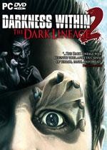 ���ĵĺڰ�2������(Darkness Within 2: The Dark Lineage)���ݼ����ƽ��