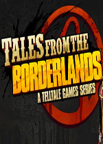 ����֮�ش�˵������(Tales from the Borderlands)�����ƽ��