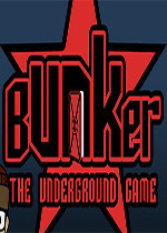 地堡:地下游戏(Bunker - The Underground Game)破解版
