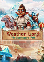 天气领主:成功者的道路(Weather Lord The Successors Path)中文版