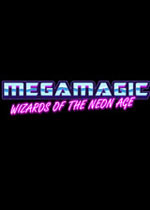 大魔法:霓虹时代巫师(Megamagic:Wizards of the Neon Age)破解版v1.05