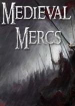 中世纪佣兵(Medieval Mercs)破解版