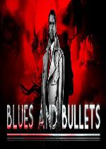 蓝调与子弹(Blues and Bullets)整合1-2章+6号升级档中文破解版