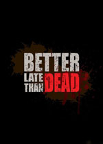 �澳����(Better Late Than DEAD)�����ƽ��v0.14.2