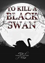 杀死一只黑天鹅(To Kill A Black Swan)PC硬盘版