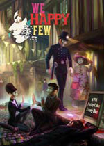 �������˶�(We Happy Few)�����ƽ��
