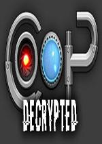 联机合作:解密(CO-OP : Decrypted)破解版