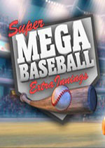 超级棒球:加时赛(Super Mega Baseball: Extra Innings)破解版