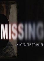 失踪:惊险游戏第一章(MISSING: An Interactive Thriller - Episode One)汉化中文破解版B15