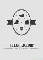 梦工厂(Dream Factory)破解版
